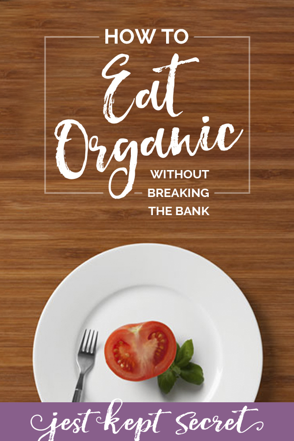How to Eat Organic without Breaking the Bank