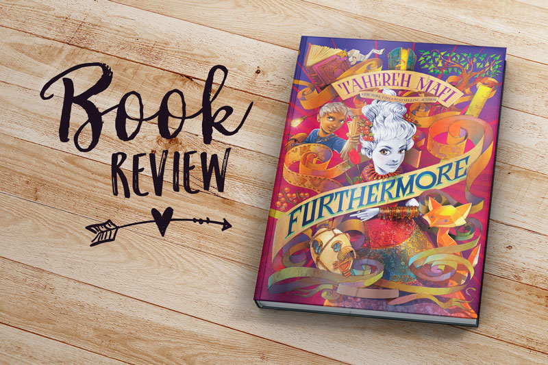 Book Review: Furthermore by Tahereh Mafi | Jest Kept Secret