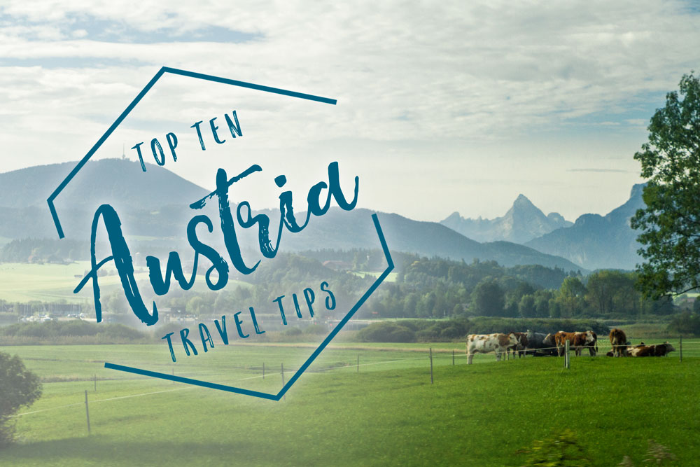 Top 10 Tips for Traveling Austria | Jest Kept Secret