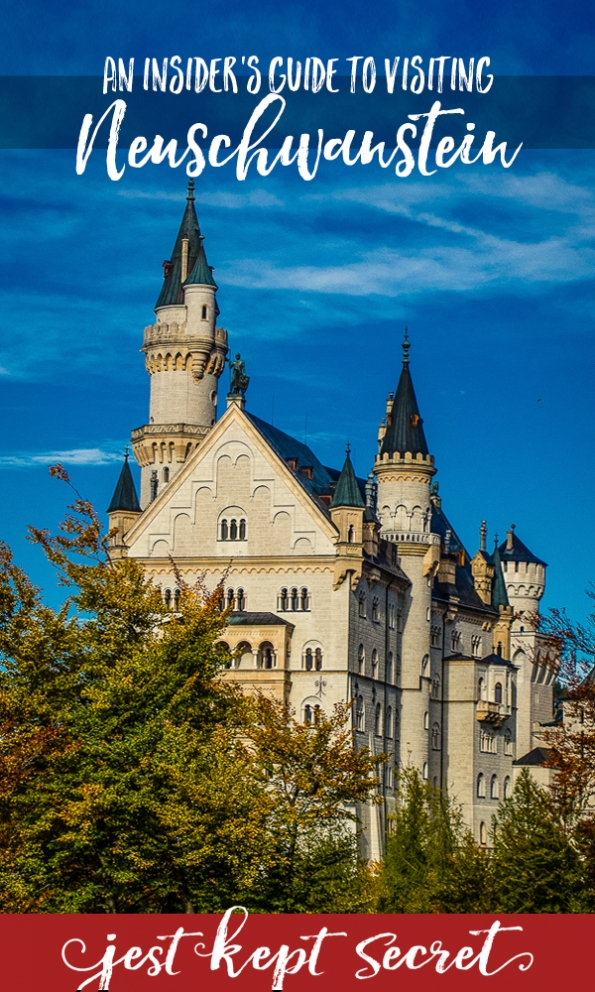 And Insider's Guide to Visiting Neuschwanstein