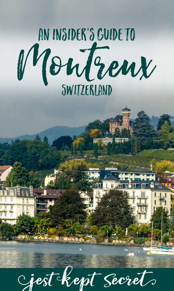An Insider's Guide to Montreux, Switzerland | Jest Kept Secret