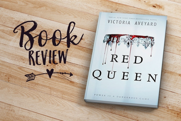 Book Review: Red Queen by Victoria Aveyard | Jest Kept Secret
