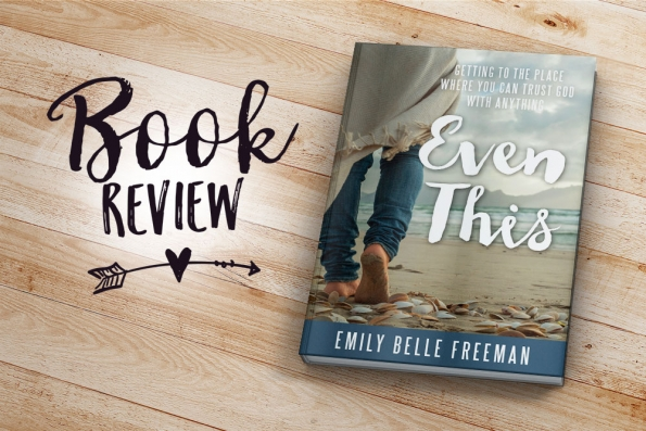 Book Review: Even This | Jest Kept Secret