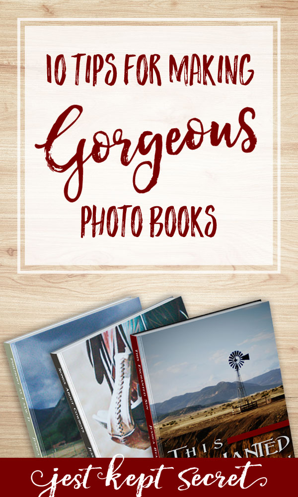 "Pinable image for the post ""10 Tips for Making Gorgeous Photo Books"" by Jest Kept Secret"