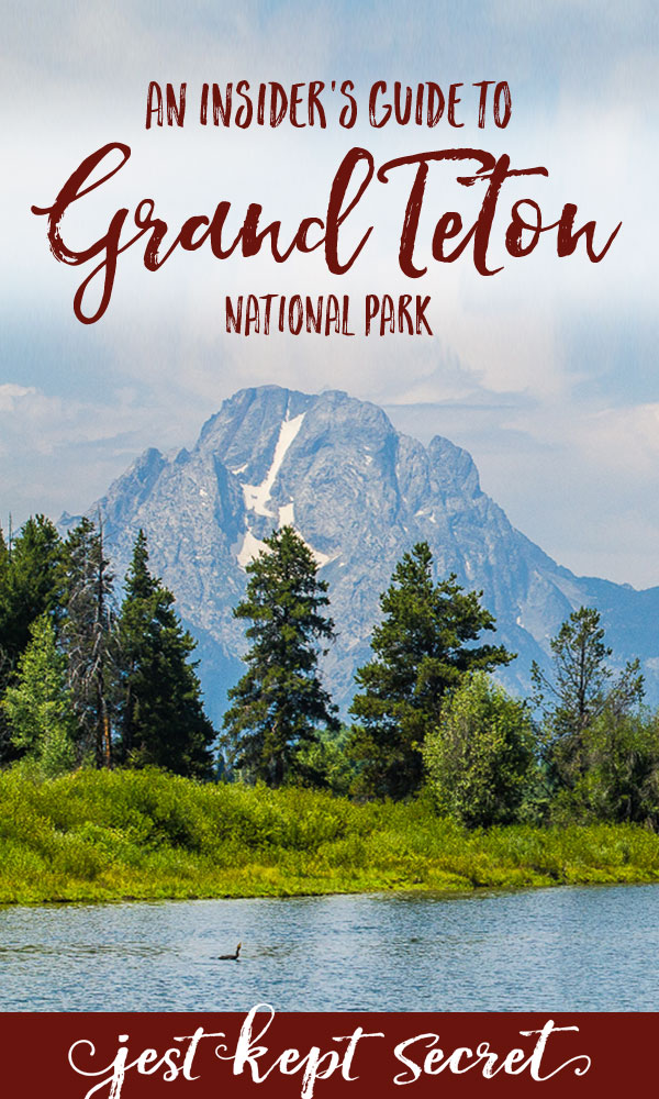 An Insider's Guide to Grand Teton National Park | Jest Kept Secret