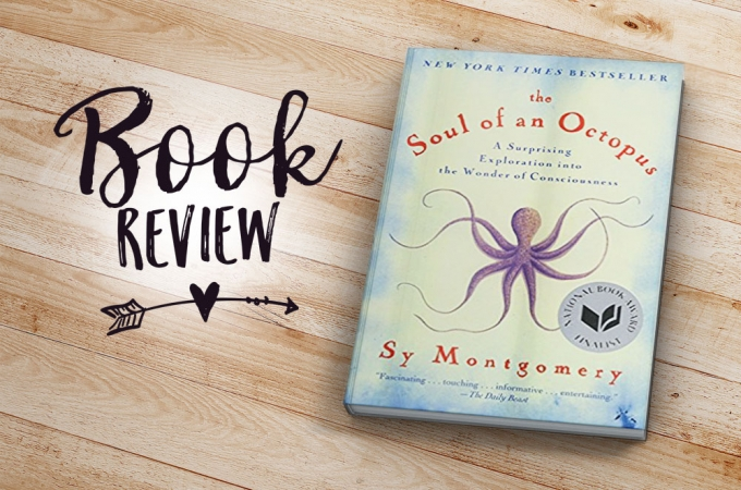 Book Review: The Soul of An Octopus by Sy Montgomery | Jest Kept Secret