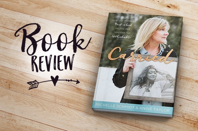 Review of Carried by Michelle Schmidt and Angie Taylor | Jest Kept Secret