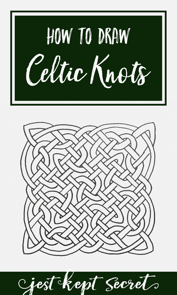 How to Draw Celtic Knots | Jest Kept Secret