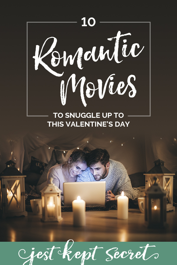 "Pinnable image for ""10 Romantic Movies to Snuggle Up to This Valentine's Day"", featuring a man and a woman watching a movie on a laptop under a blanket fort"