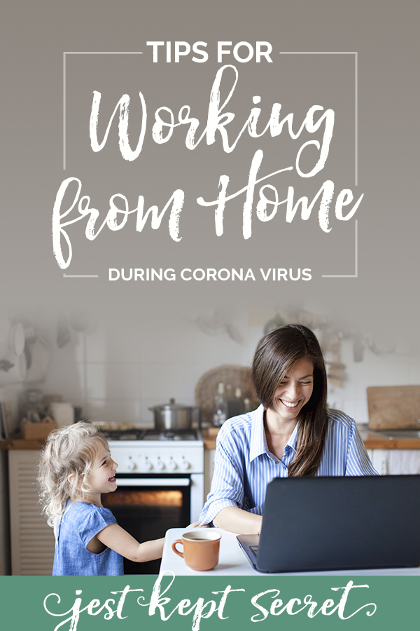 Tips for Working from Home During Corona Virus