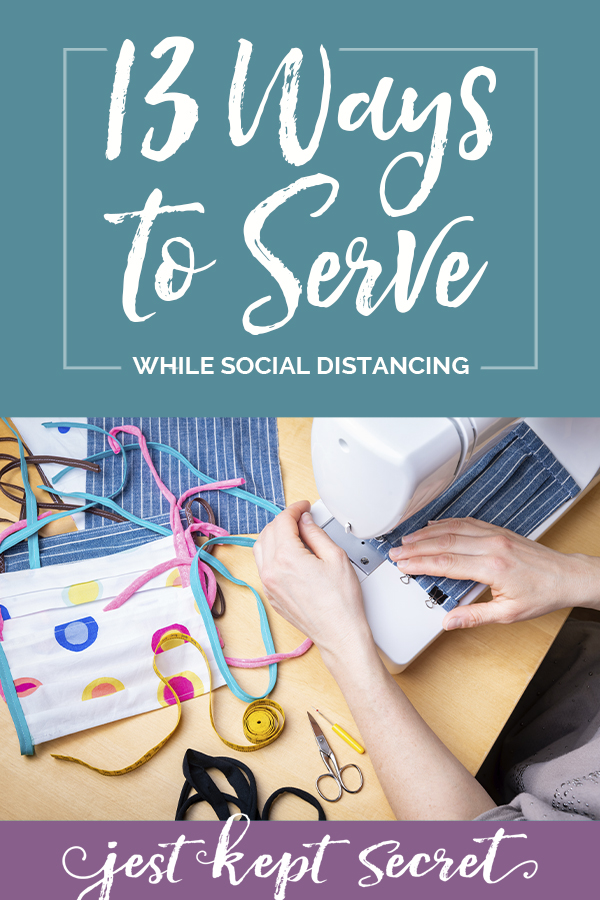 13 Ways to Serve While Social Distancing