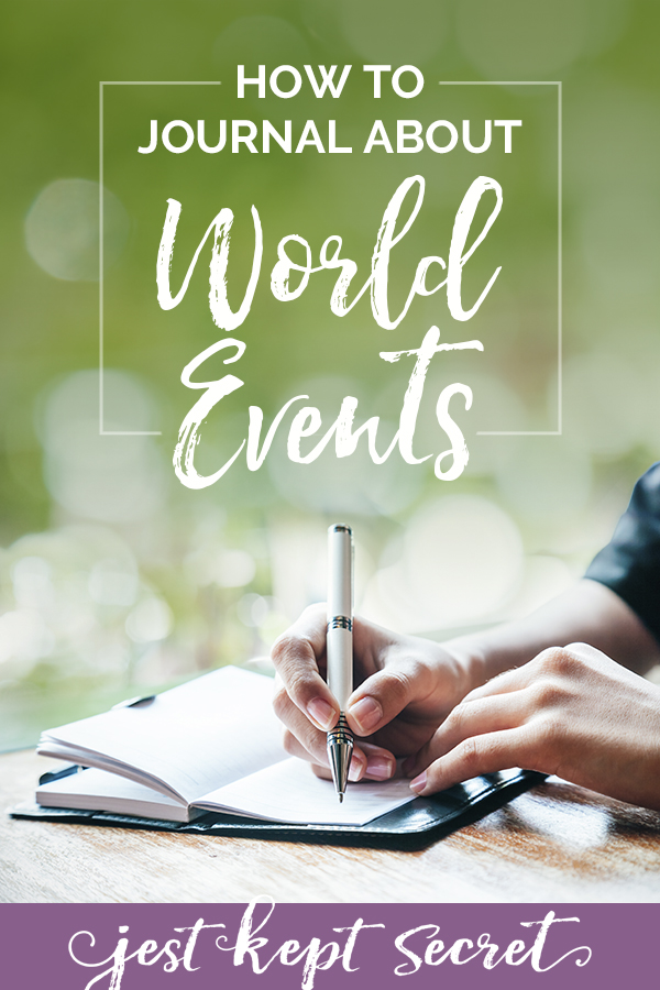 How to Journal About World Events