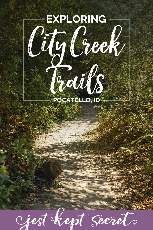 Exploring City Creek Trails from Jest Kept Secret