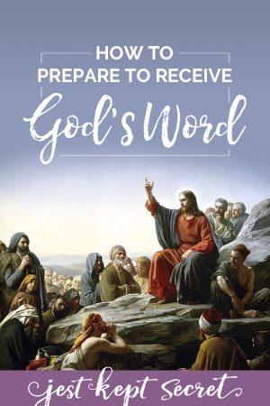How to Prepare to Receive God's Word, Jest Kept Secret